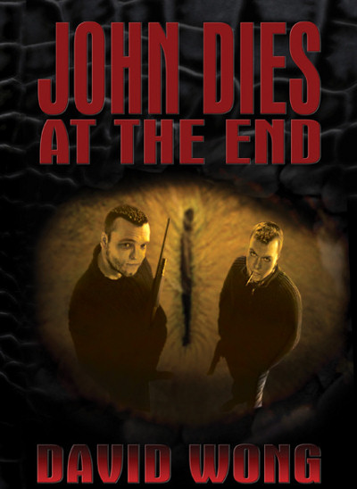 John Dies at the End by David Wong – Review