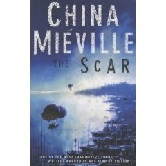 The Scar by China Mieville – Review