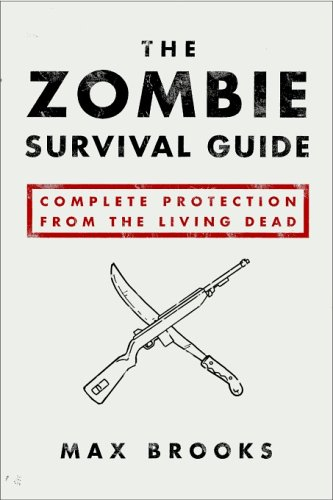 The Zombie Survival Guide by Max Brooks – Review