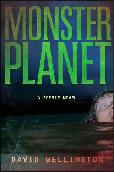 Monster Planet by David Wellington – Review